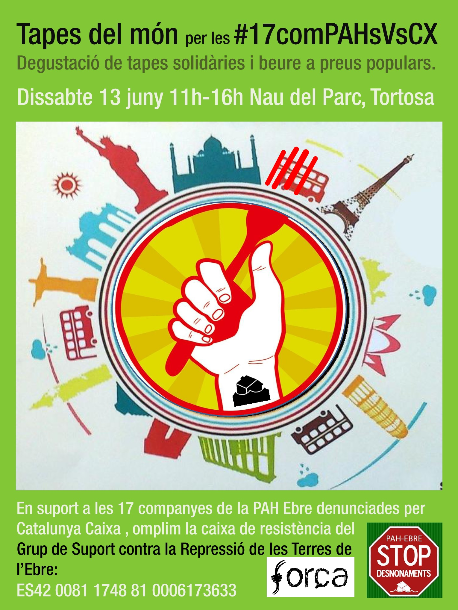 Tapes solidàries en suport a les #17comPAHsVsCX. #13J Nau del Parc #Tortosa