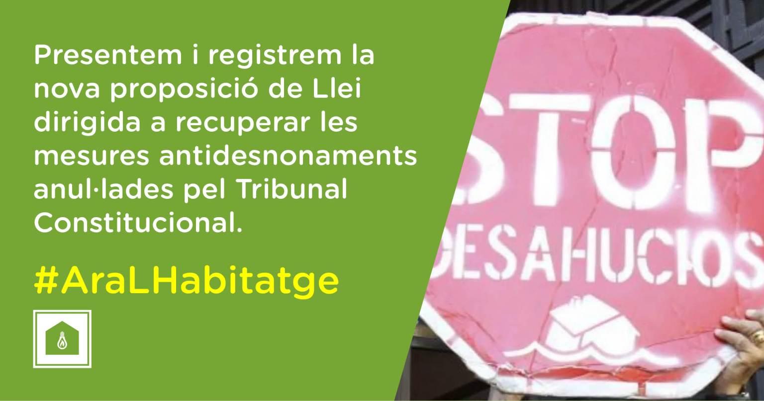 Presentamos y registramos la nueva proposición de Ley dirigida a recuperar las medidas antidesahucios anuladas por el Tribunal Constitucional.