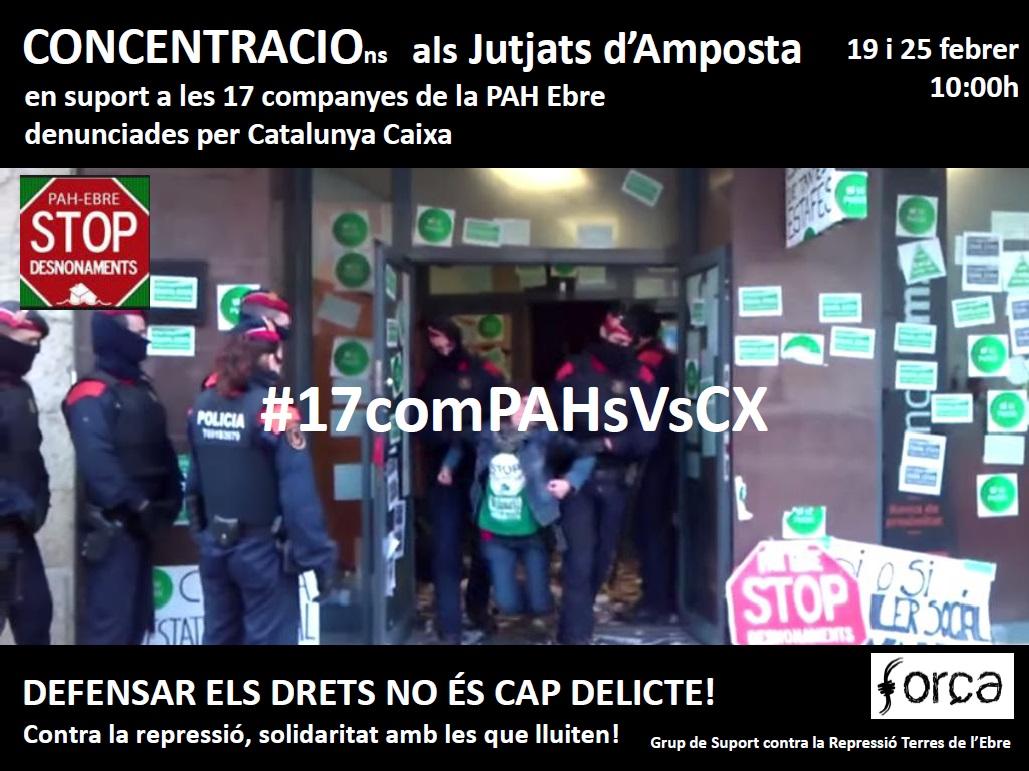 Concentracions als Jutjats d'#Amposta els 19 i 25 de febrer en suport a les #17comPAHsVsCX