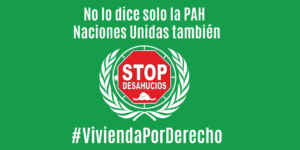 Arranca la nueva campaña de la PAH #ViviendaPorDerecho