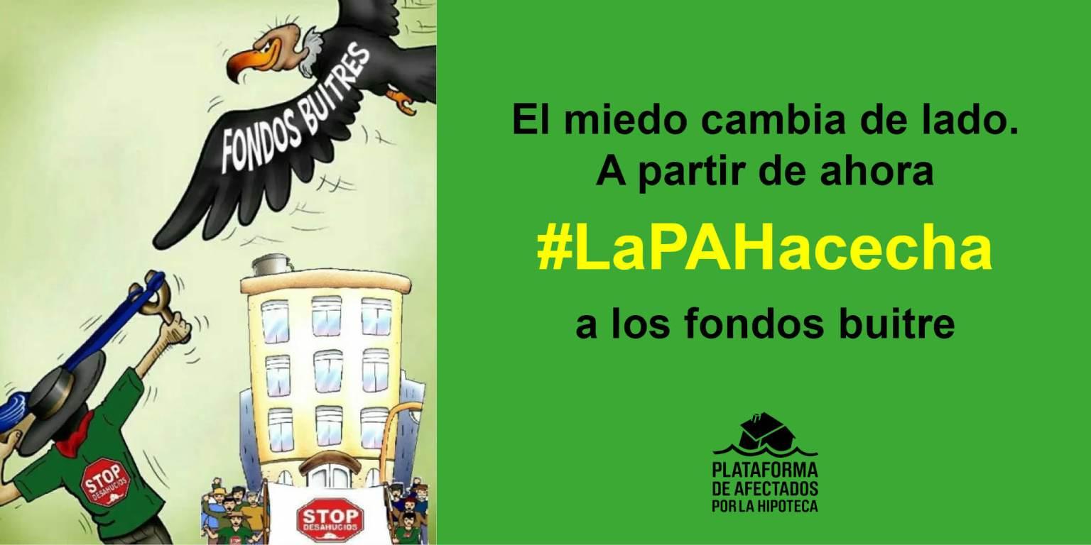El miedo cambia de lado. A partir de ahora #LaPAHacecha