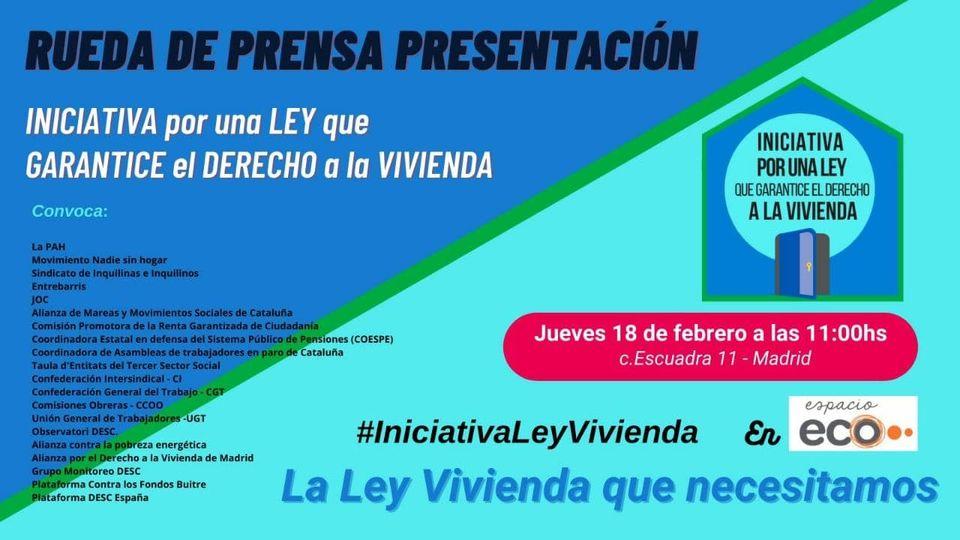 Presentación de la Iniciativa por una Ley que Garantice el Derecho a la Vivienda
